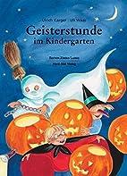 Geisterstunde im Kindergarten by Ulrich…