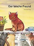 Weigelt, Udo: Der falsche Freund.