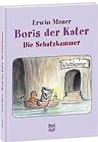 Boris der Kater - Die Schatzkammer by Erwin…