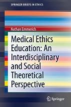 Medical Ethics Education: An…