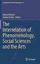 The Interrelation of Phenomenology, Social…
