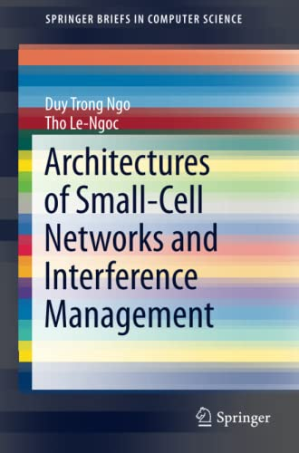 architectures-of-small-cell-networks-and-interference-management-springerbriefs-in-computer-science