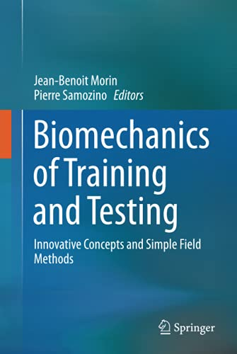 biomechanics-of-training-and-testing-innovative-concepts-and-simple-field-methods
