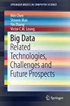 Big Data: Related Technologies, Challenges…