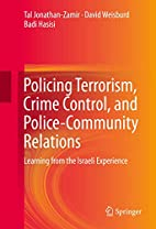 Policing terrorism, crime control, and…