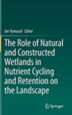 The Role of Natural and Constructed Wetlands…