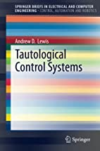 Tautological Control Systems by Andrew D.…