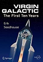 Virgin Galactic: The First Ten Years…