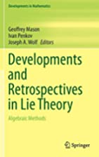 Developments and Retrospectives in Lie…