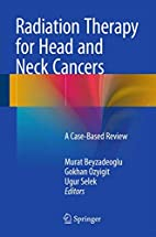Radiation Therapy for Head and Neck Cancers:…