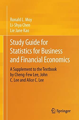 study-guide-for-statistics-for-business-and-financial-economics-a-supplement-to-the-textbook-by-cheng-few-lee-john-c-lee-and-alice-c-lee
