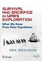Survival and Sacrifice in Mars Exploration :…