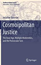 Cosmoipolitan Justice: The Axial Age,…