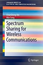 Spectrum Sharing for Wireless Communications…
