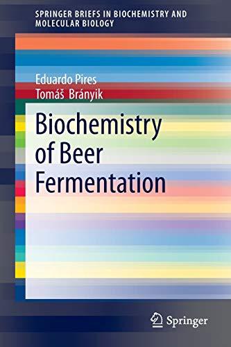 biochemistry-of-beer-fermentation-springerbriefs-in-biochemistry-and-molecular-biology