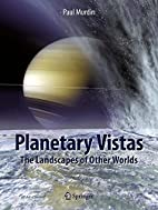 Planetary Vistas: The Landscapes of Other…