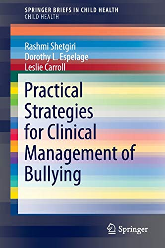 practical-strategies-for-clinical-management-of-bullying-springerbriefs-in-public-health