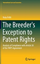 The Breeder's Exception to Patent Rights:…