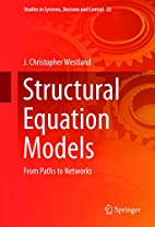 Structural Equation Models: From Paths to…