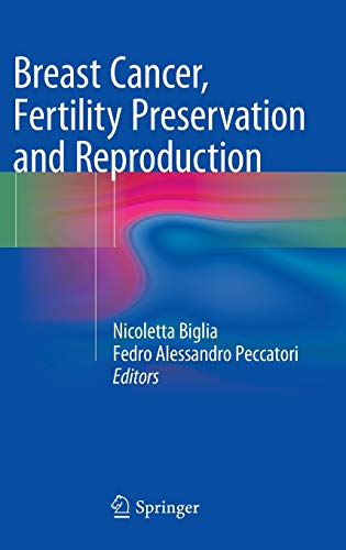 breast-cancer-fertility-preservation-and-reproduction