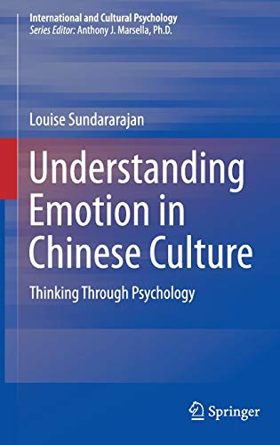 understanding-emotion-in-chinese-culture-thinking-through-psychology-international-and-cultural-psychology
