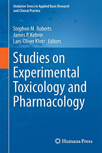 studies-on-experimental-toxicology-and-pharmacology-oxidative-stress-in-applied-basic-research-and-clinical-practice