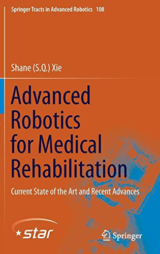 advanced-robotics-for-medical-rehabilitation-current-state-of-the-art-and-recent-advances-springer-tracts-in-advanced-robotics
