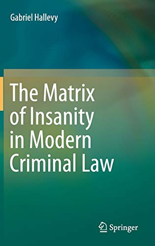 the-matrix-of-insanity-in-modern-criminal-law