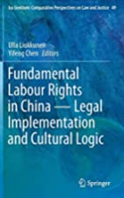 Fundamental labour rights in China : legal…