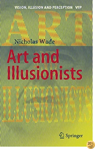 Art and Illusionists (Vision, Illusion and Perception)