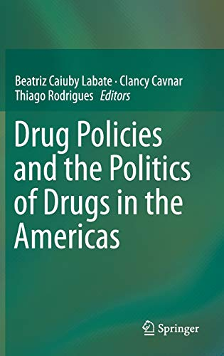 drug-policies-and-the-politics-of-drugs-in-the-americas