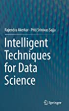 Intelligent Techniques for Data Science by…