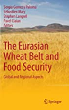 The Eurasian Wheat Belt and Food Security:…