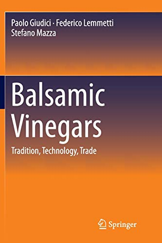 balsamic-vinegars-tradition-technology-trade