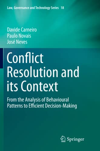 conflict-resolution-and-its-context-from-the-analysis-of-behavioural-patterns-to-efficient-decision-making-law-governance-and-technology-series