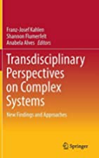Transdisciplinary Perspectives on Complex…
