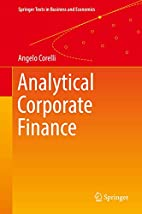 Analytical Corporate Finance (Springer Texts…
