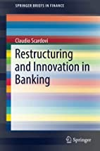 Restructuring and Innovation in Banking…