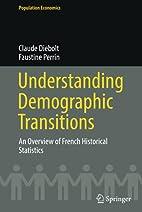 Understanding Demographic Transitions: An…