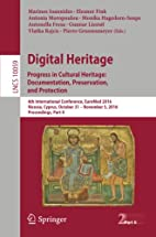Digital Heritage. Progress in Cultural…