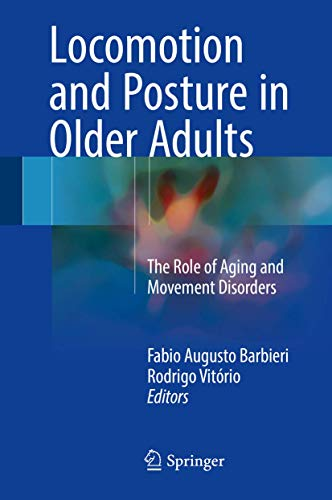 locomotion-and-posture-in-older-adults-the-role-of-aging-and-movement-disorders