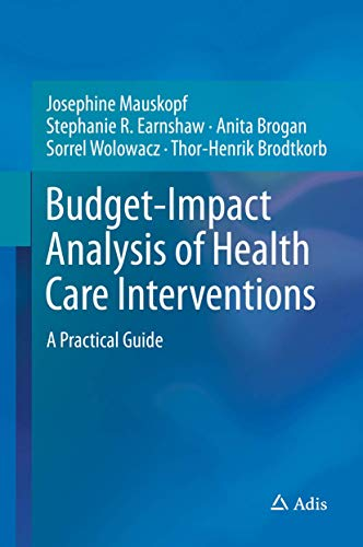budget-impact-analysis-of-health-care-interventions-a-practical-guide