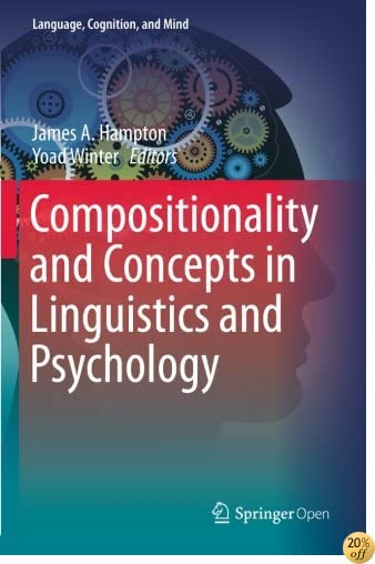 Compositionality and Concepts in Linguistics and Psychology