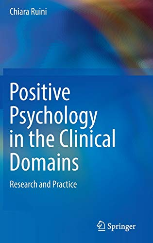 positive-psychology-in-the-clinical-domains-research-and-practice