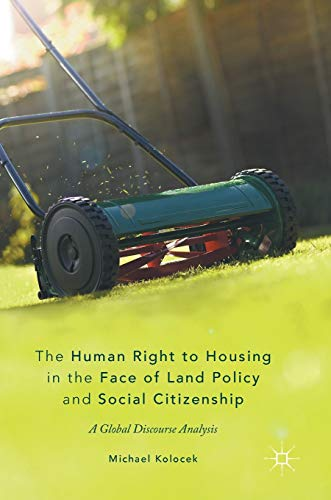 the-human-right-to-housing-in-the-face-of-land-policy-and-social-citizenship-a-global-discourse-analysis