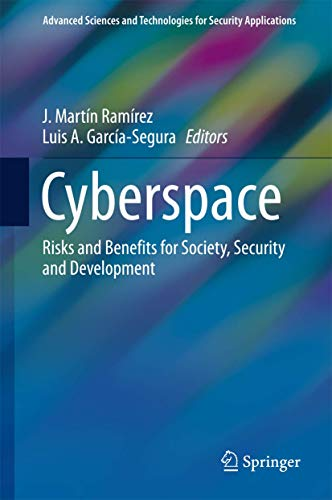 cyberspace-risks-and-benefits-for-society-security-and-development-advanced-sciences-and-technologies-for-security-applications
