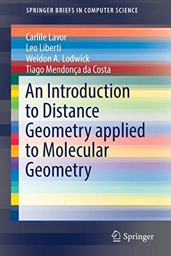 an-introduction-to-distance-geometry-applied-to-molecular-geometry-springerbriefs-in-computer-science