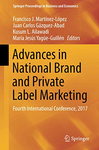 advances-in-national-brand-and-private-label-marketing-fourth-international-conference-2017-springer-proceedings-in-business-and-economics