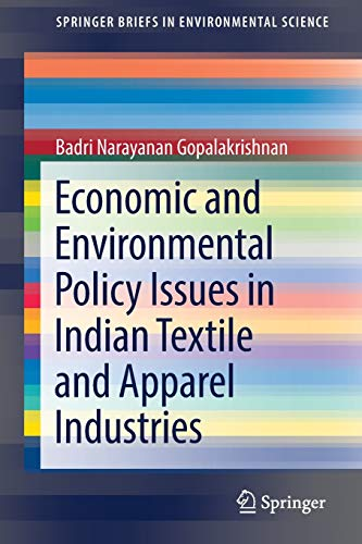 economic-and-environmental-policy-issues-in-indian-textile-and-apparel-industries-springerbriefs-in-environmental-science