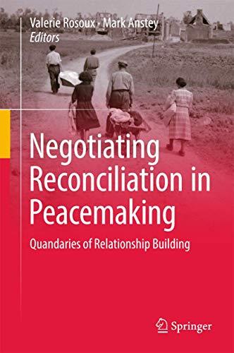 negotiating-reconciliation-in-peacemaking-quandaries-of-relationship-building